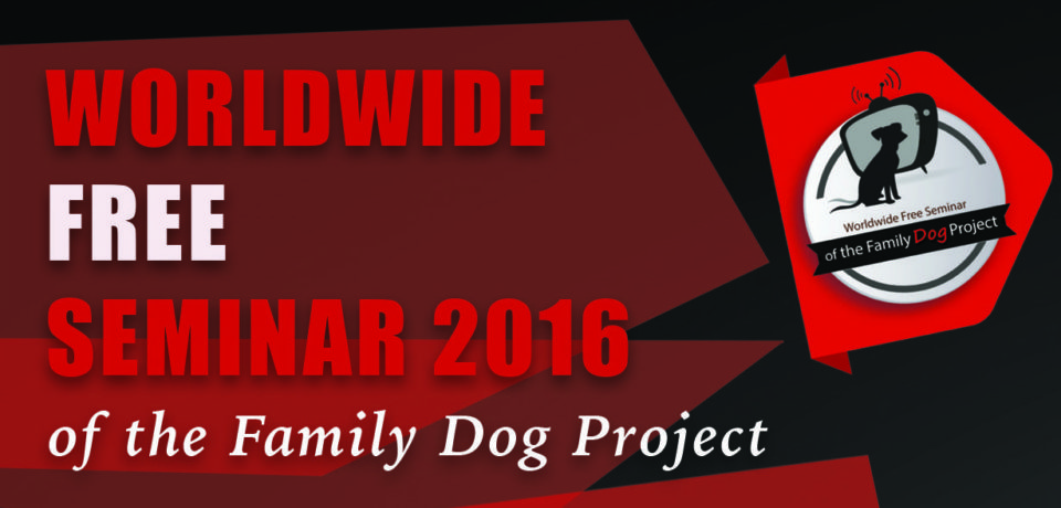 2nd Worldwide Free Seminar of the Family Dog Project